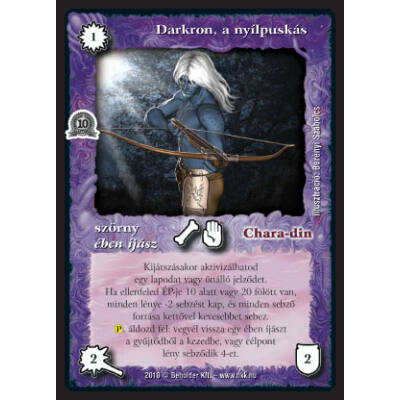 Darkron, a nyílpuskás (foil)