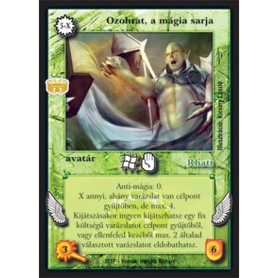 Ozohrat, a mágia sarja