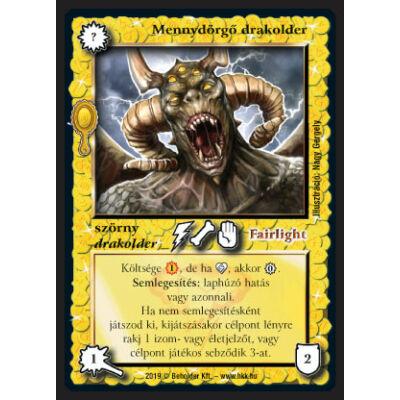 Mennydörgő drakolder (foil)