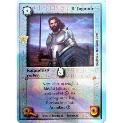 B. Jagumir (foil, Legendás cél exkluzív)