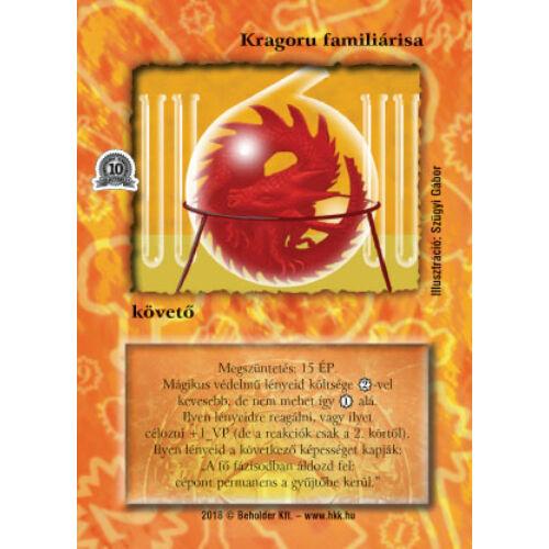 Kragoru familiárisa (foil)
