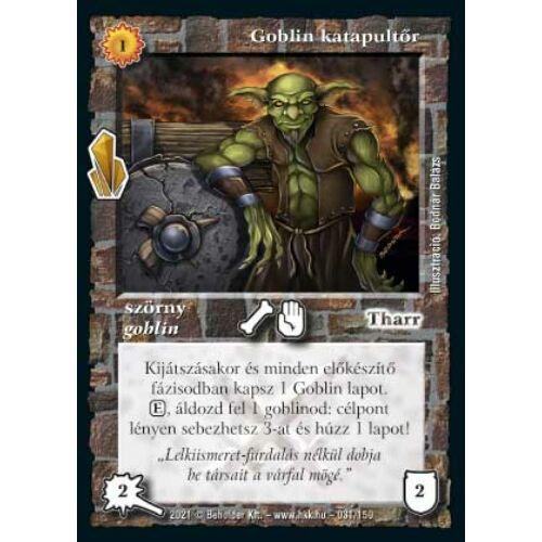 Goblin katapultőr (2021)